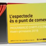 LA PROGRAMACIÓ CULTURAL DEL PRIMER SEMESTRE DEL 2019 PORTARÀ UNA DOTZENA DE PROPOSTES PER GAUDIR DE LES ARTS ESCÈNIQUES AL MUNICIPI