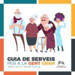 S'EDITA UNA GUIA DE SERVEIS PER A LA GENT GRAN